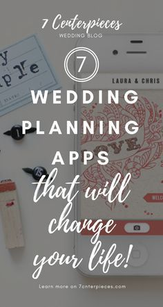 These wedding planning apps SAVED MY LIFE when I planned my wedding! I'm so happy I found this article full of apps with wedding planning tips! PIN IT NOW if you're losing your sanity planning a wedding! #wedding #weddingplanning #7centerpieces