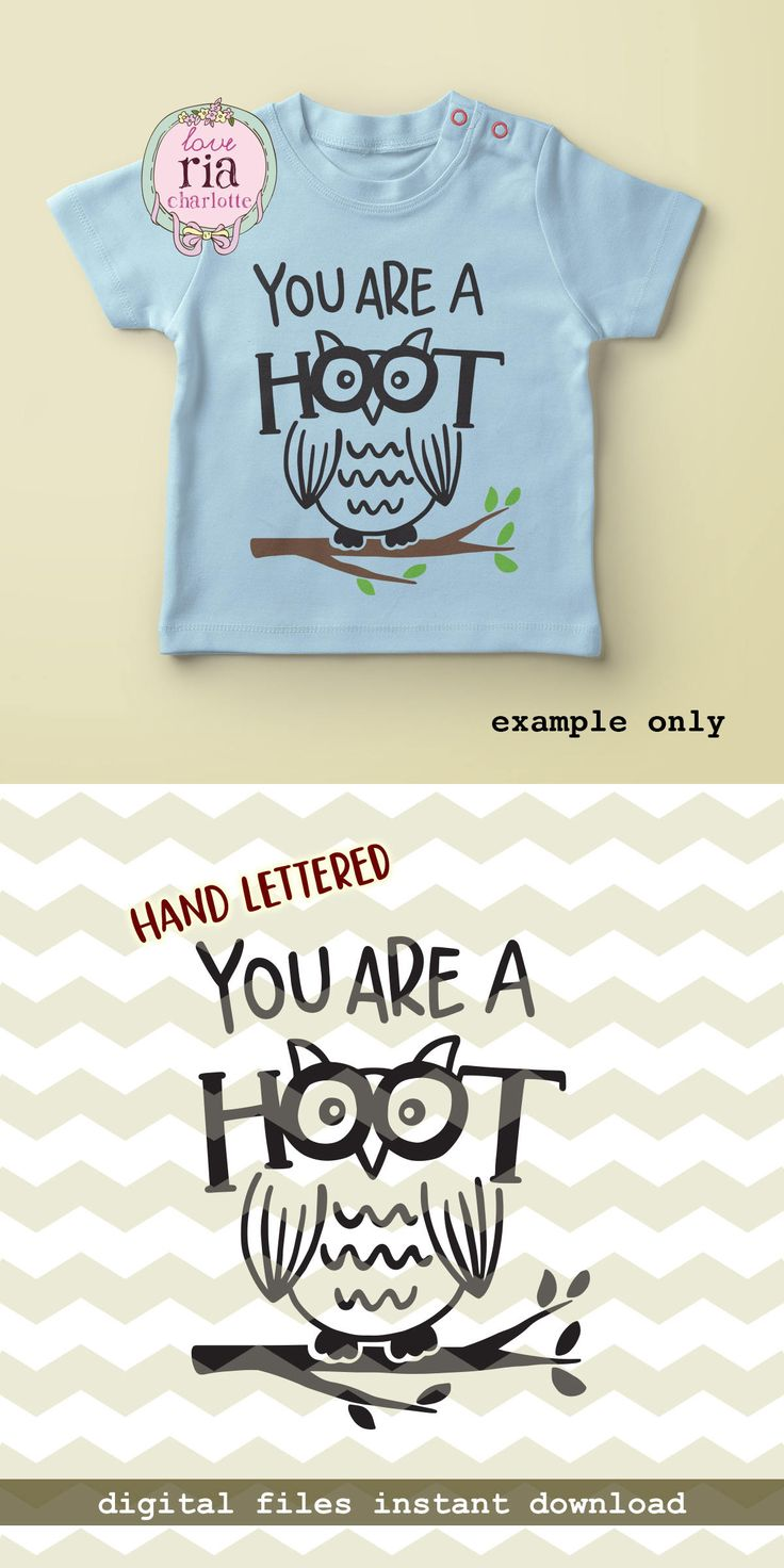 You are a hoot, cute fun funny quirky owl kids new baby digital cut files, SVG, DXF, studio3 for cricut, silhouette cameo, diy vinyl decals by LoveRiaCharlotte on Etsy