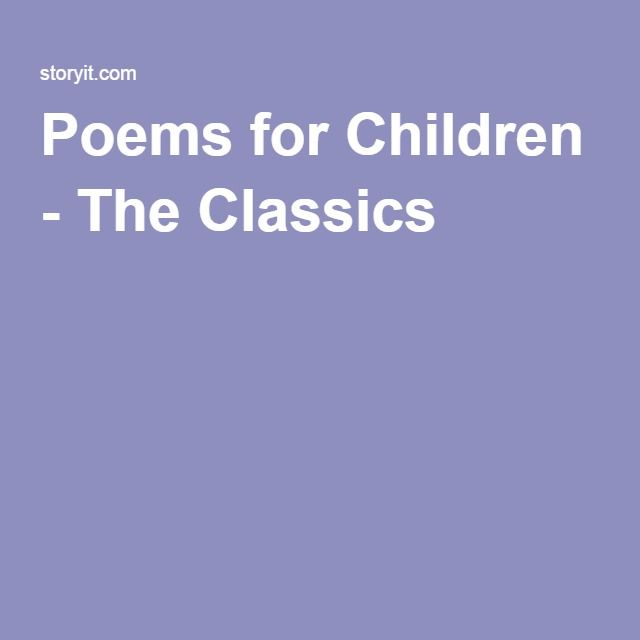 Poems for Children - The Classics