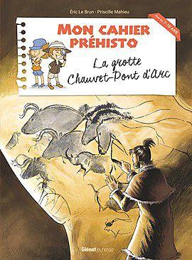 Grotte Chauvet-Pont d'Arc - Cahier d'activités Préhisto