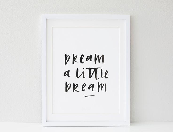 Dream A Little Dream A4 Print