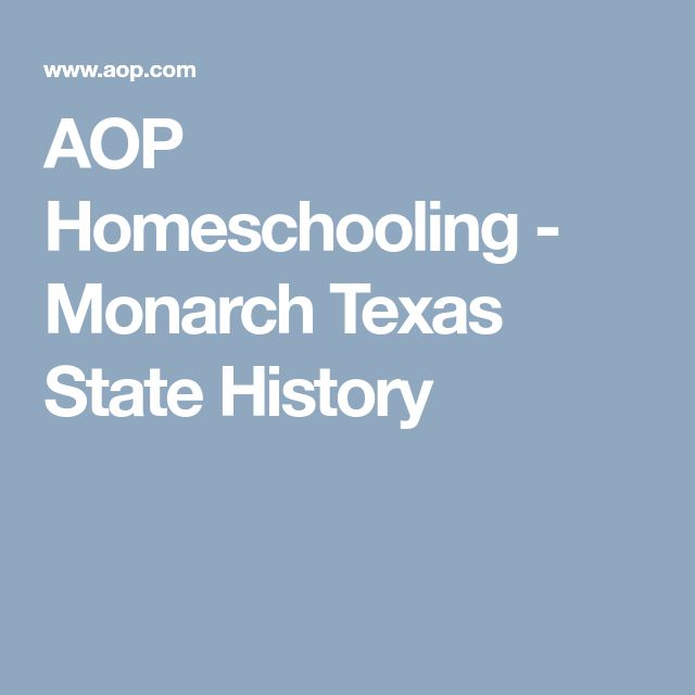 AOP Homeschooling - Monarch Texas State History