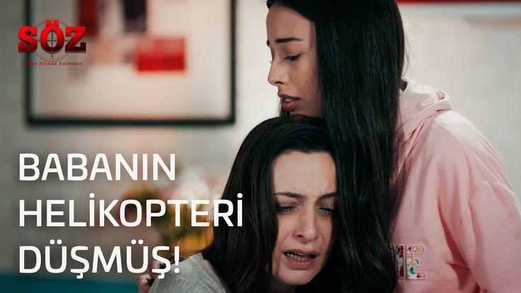 Söz 3.Bölüm Babanın Helikopteri Düşmüş!
