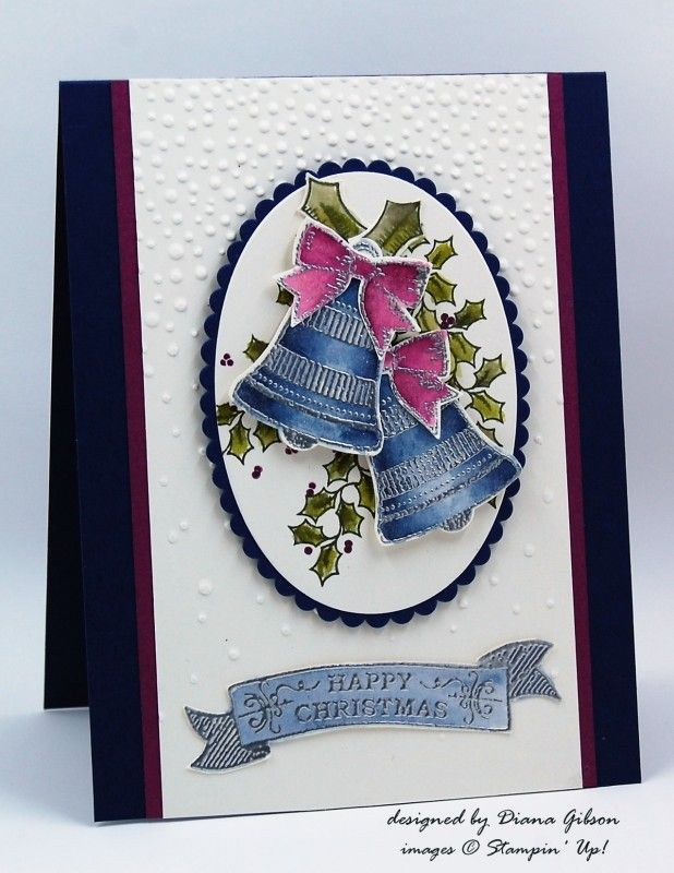 Delightful Card Making Ideas Christmas Stampin Up Part - 14: Christmas Bells By Diana Gibson - Cards And Paper Crafts At  Splitcoaststampers