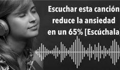 Neurólogos afirman que esta canción baja la #ansiedad y el estrés en un 65%. Escúchala y deja tu opinión