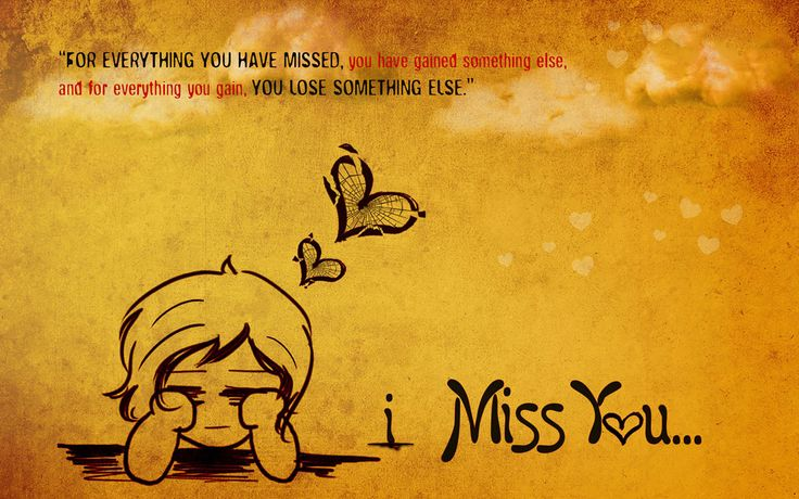 i miss you wallpapers with quote