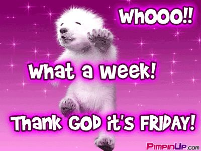 Whooo! What a week! Thank God it's Friday! cute days bear friday gif dancing happy friday days of the week weekdays friday greeting