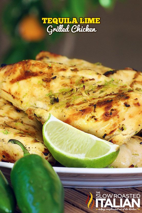 Tequila Lime Grilled Chicken is bursting with flavor.  Fresh lime and Jose Cuervo Gold are the stars of this simple marinade!  This easy recipe is marinated over night for the most fabulous flavor.