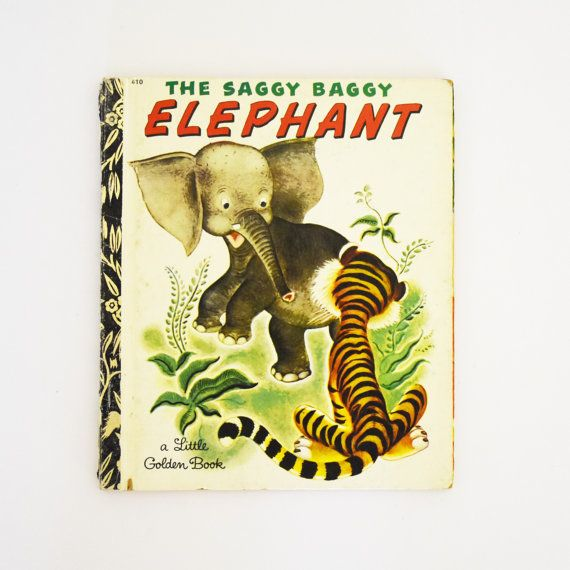 Vintage Children's Book - Little Golden Book - The Saggy Baggy Elephant-  1974 Edition
