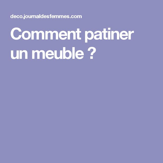 M s de 1000 ideas sobre comment patiner un meuble en pinterest patiner un meuble v33 for Patiner un meuble