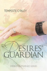 Desires' Guardian by Tempeste O'Riley, released 2014