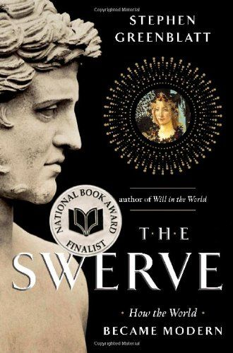 The Swerve: How the World Became Modern (National Book Award - Nonfiction) by Stephen Greenblatt,http://www.amazon.com/dp/0393064476/ref=cm_sw_r_pi_dp_Pz.vtb0GC6BGVC5G