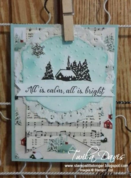 All is Calm Christmas card with stamp image on a die cut shape that has an embossing folder design. Layered on a music sheet banner.