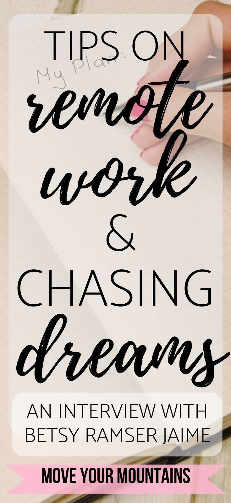 Tips On Working From Home Building Your Dream Life Move Your Mountains Personal Development Tools Remote Work Dreaming Of You
