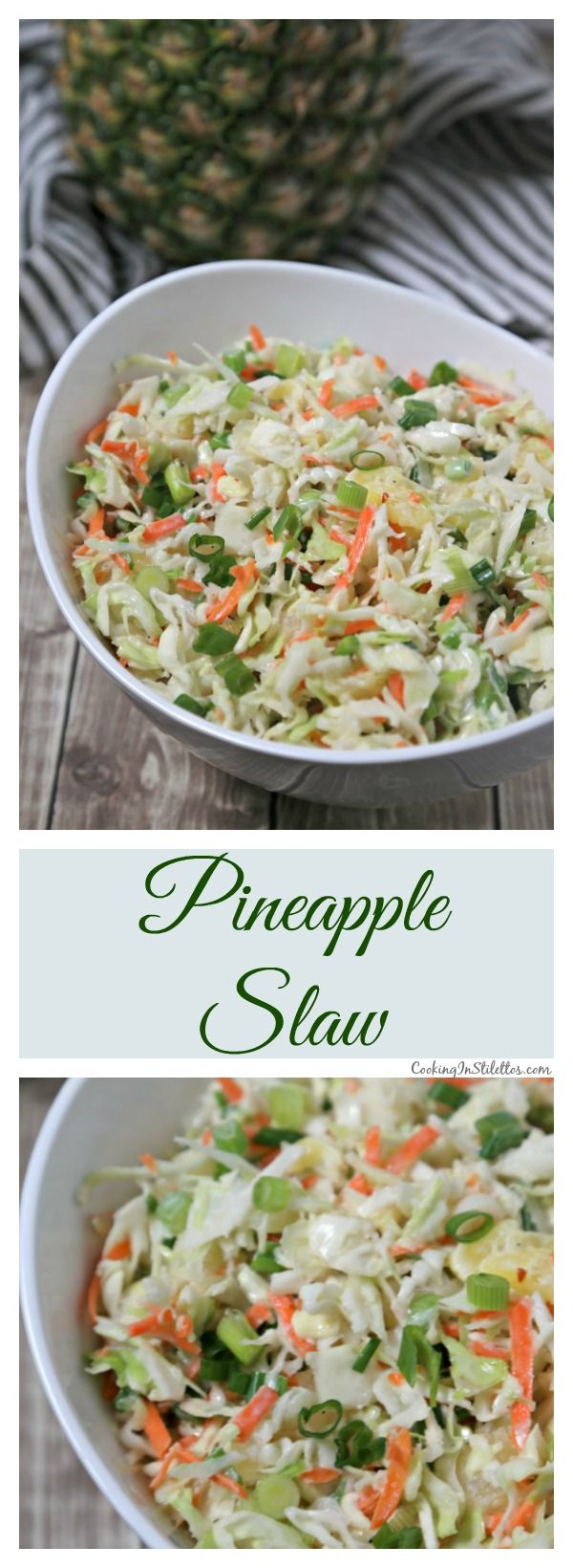 This easy Pineapple Slaw from CookingInStilettos.com will be a summertime favorite - sweet pineapple, spicy ginger & cabbage are tossed in a light yogurt dressing for the ultimate summer coleslaw | @CookInStilettos