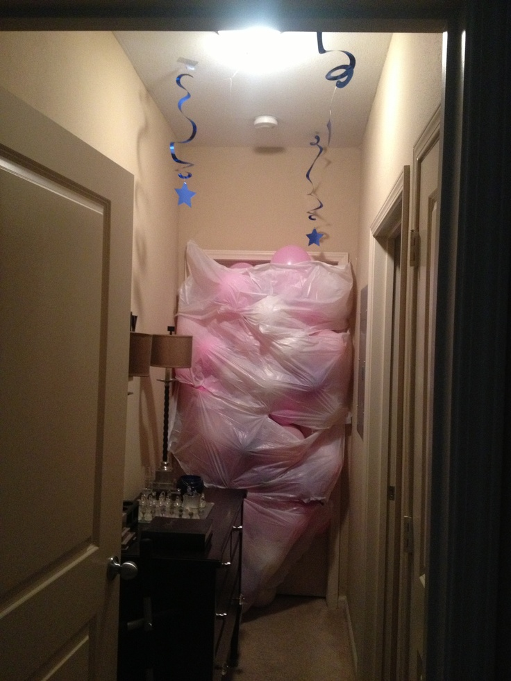 BALLOON AVALANCHE!!! I did this for my roommates 34th birthday and he LOVED it! Your never too old for a balloon avalanche!!