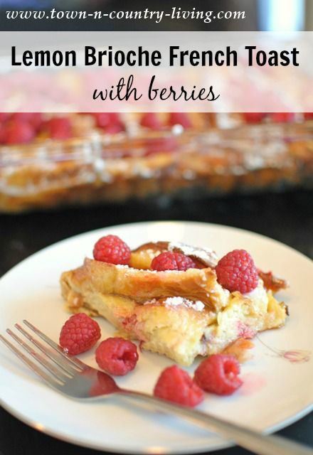 Serve up a quick and easy Lemon Brioche French Toast casserole for breakfast or brunch. Toss a few berries on top to complete this tasty dish!