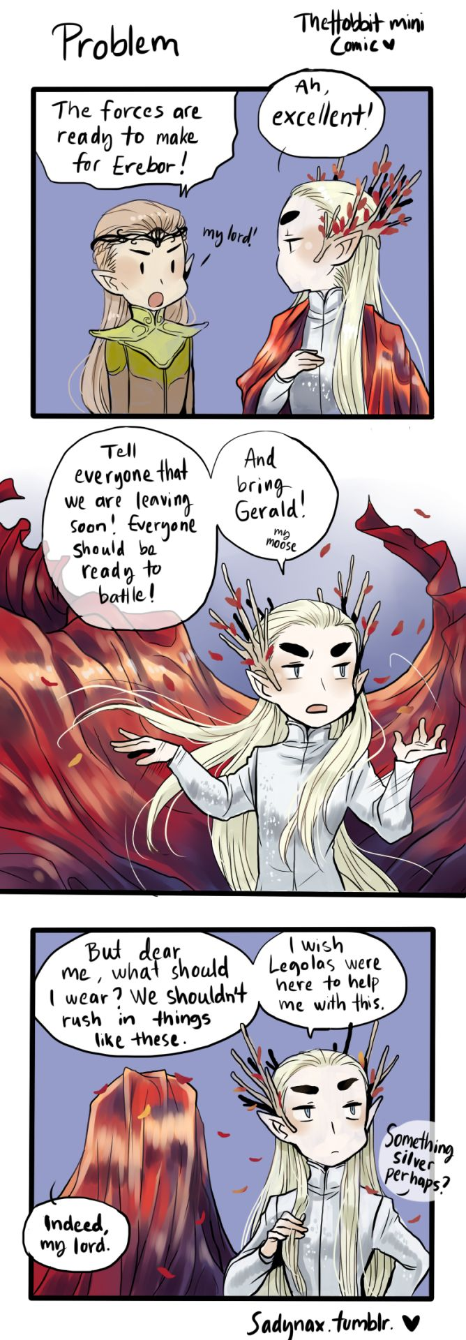 I'll never get tired of making fun of Thranduil for being a diva, the possibilities are just endless...