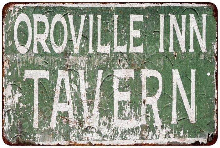Oroville Inn Tavern Vintage Reproduction Metal Sign 8x12 8122534