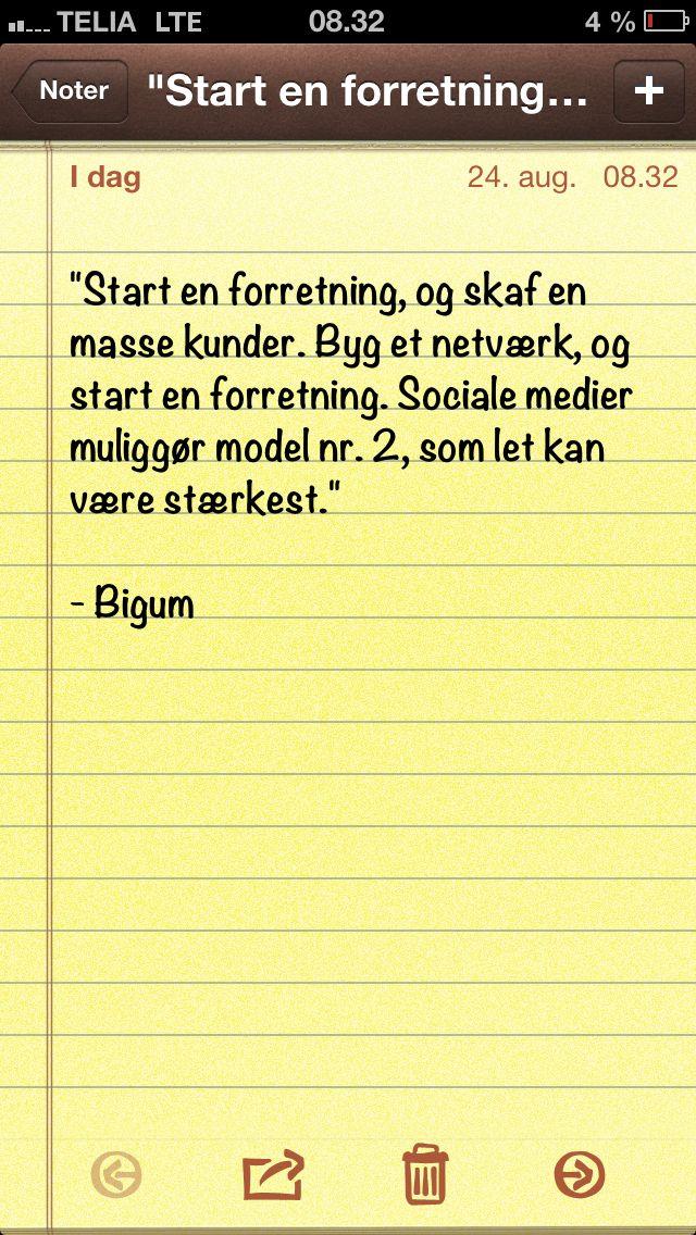 """""""Start en forretning, og skaf en masse kunder. Byg et netværk, og..."""" (Dagens citat af @Thomas Bigum)"""