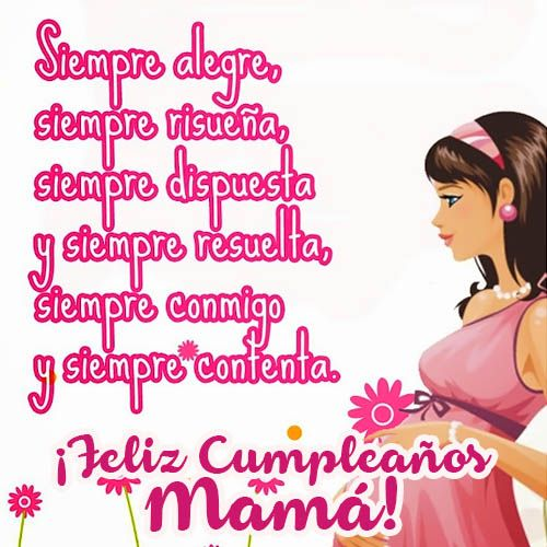 12 best Feliz Cumpleaños Mamá images on Pinterest Birthday cards, Being happy and Funny images