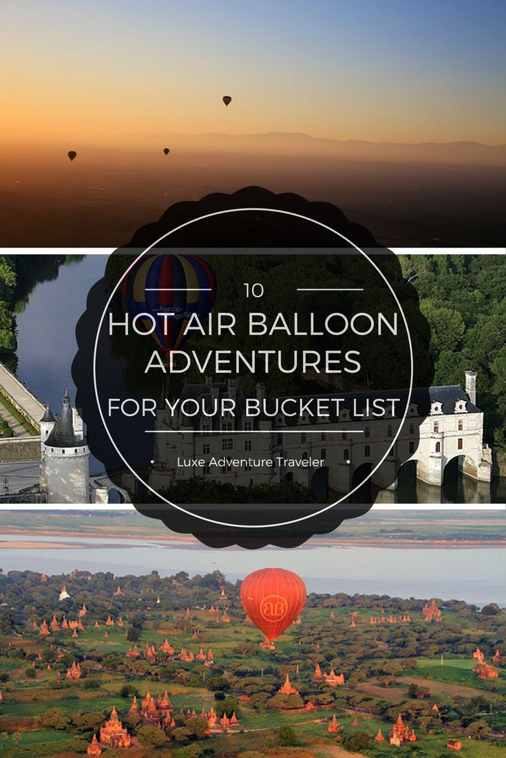 10 Hot Air Balloon Adventures For Your Bucket List