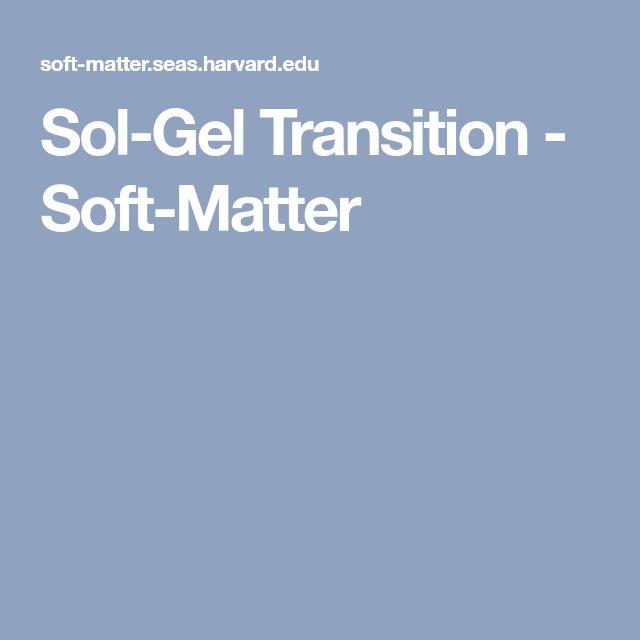 Sol-Gel Transition - Soft-Matter