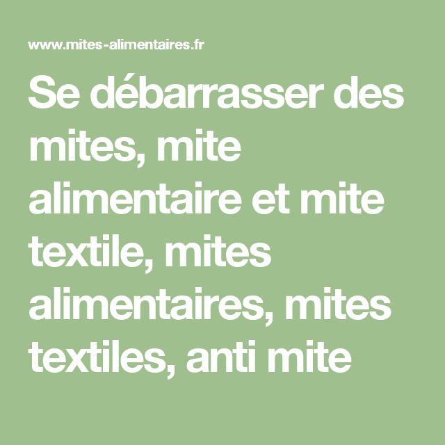 Se débarrasser des mites, mite alimentaire et mite textile, mites alimentaires, mites textiles, anti mite