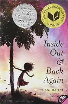 Inside Out and Back Again by Thanhha Lai -- loved this book!