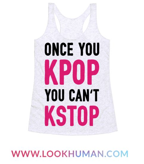 Show off your love of KPOP with this Korean pop music inspired, KPOP pun shirt! Live the KPOP life and never stop!