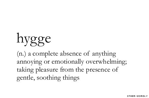 "Danish greatly value ""hygge"" in their homes.  children are taught ""hygge as soon as the enter pre-school <3"