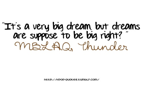 MBLAQ thunder quote