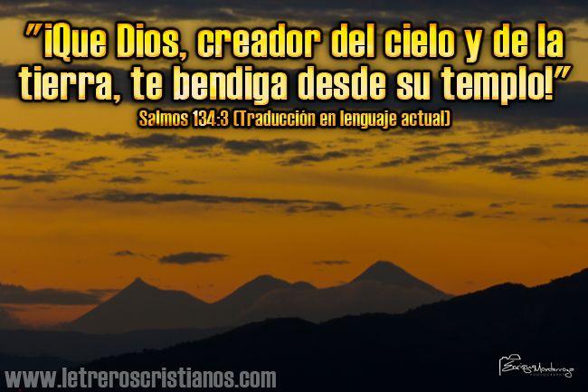 Salmos 134:3 TLA « Letreros Cristianos.com :: Imagenes Cristianas, Imagenes para Facebook, Frases Cristianas