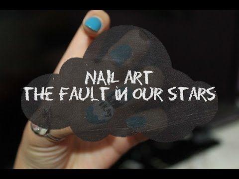 ▶ Nail Art the fault in our stars / Bajo la misma estrella - YouTube