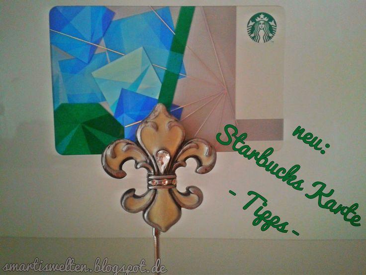 Smartis Welten: Starbucks Karte: wichtige Tipps