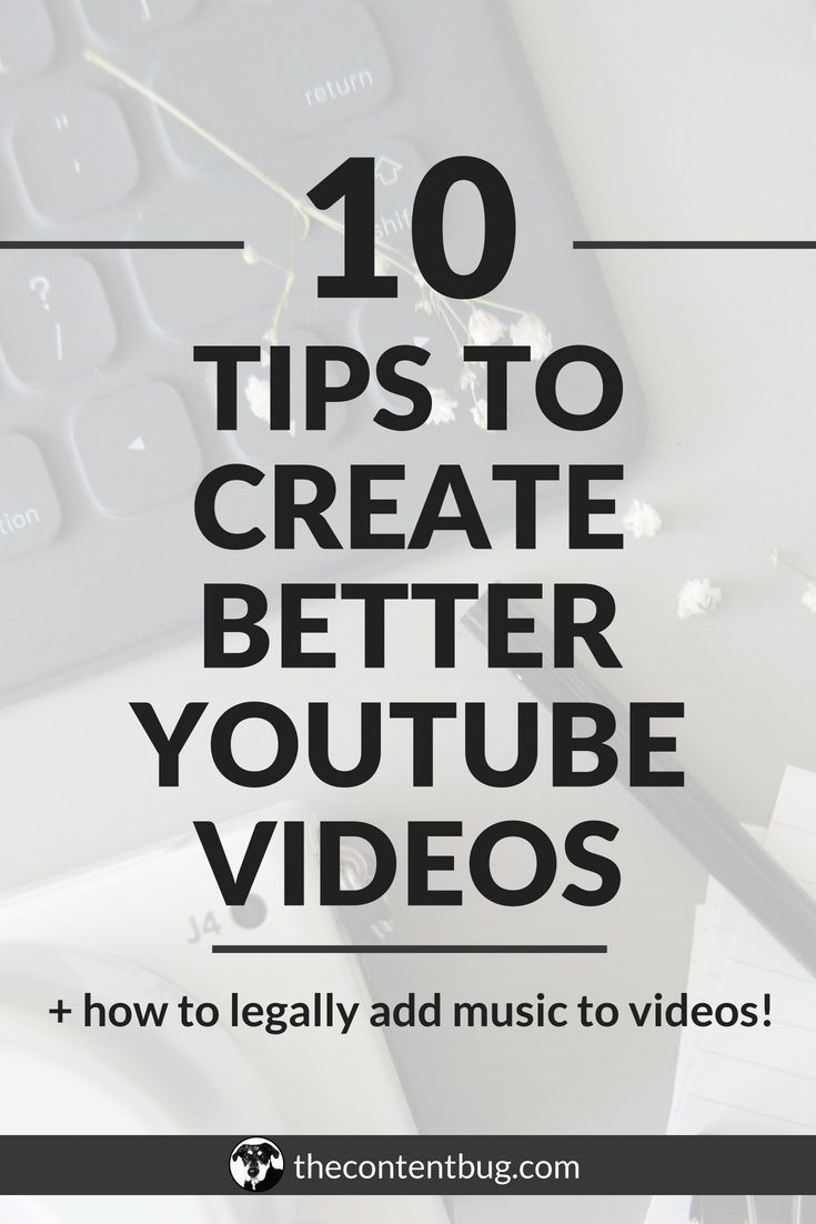 10 Tips To Create Better YouTube Videos | YouTube/Facebook