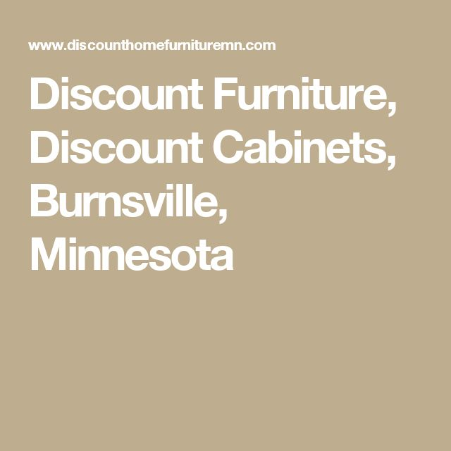 Discount Furniture, Discount Cabinets, Burnsville, Minnesota