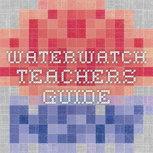 Waterwatch Teachers Guide