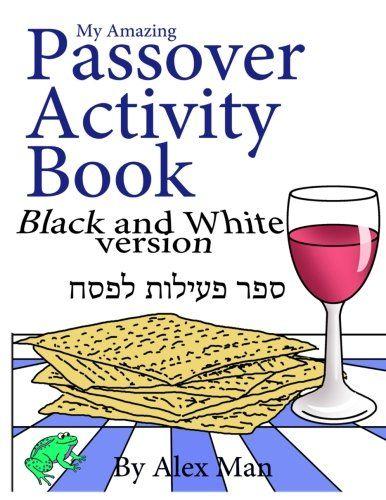My Amazing Passover Activity Book- Black and White Versio... https://smile.amazon.com/dp/1544963386/ref=cm_sw_r_pi_dp_x_0Dq2ybSDTDP5N