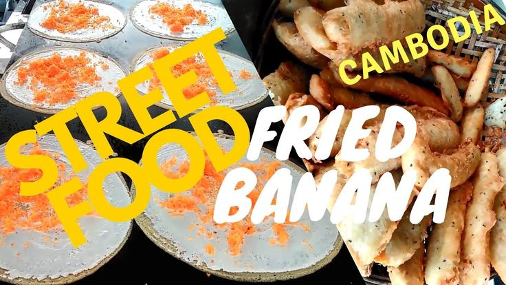 Street Food, Fried Bannas in Kampong Cham Province, Cambodia 2017