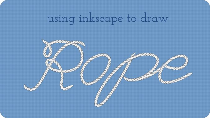 Drawing Lines With Inkscape : Use inkscape to draw vector rope in any shape