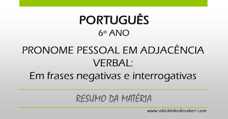 Português 6º | Pronome pessoal em adjacência verbal