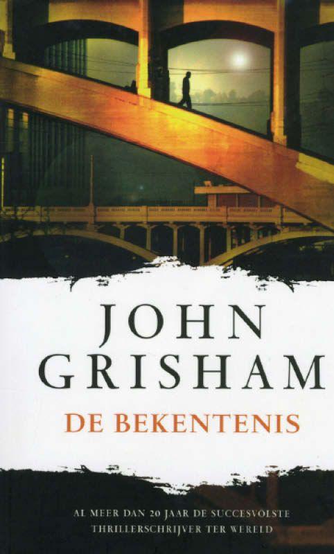De Bekentenis – John Grisham Ebook Nederlands