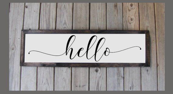 Hello Sign Wood Frame Sign Farmhouse Style Sign Framed Hello Sign Farmhouse Decor Rustic Sign Entryway Sign Foyer Sign In 2019 Around The House Hello Sign