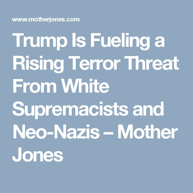 Back in May, a joint intelligence bulletin from the FBI and DHS stated that white supremacists were responsible for more attacks than any other domestic extremist group over the past 16 years and warned that they were likely to carry out more attacks in the coming year. And a recent analysis of terror attacks from the libertarian CATO Institute concluded that, since 1992, far-right extremists have killed about 10 times as many Americans as far-left extremists have.