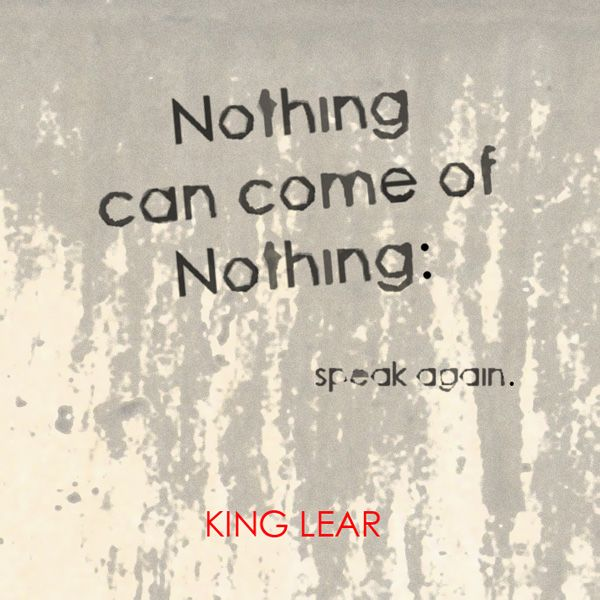 the important idea in king lear a play by william shakespeare Shakespeare the idea of writing on king lear but he had long been familiar with   the four most significant generic contexts influencing the lear-plays.