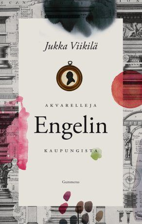 Jukka Viikilä: Akvarelleja Engelin kaupungista, Gummerus