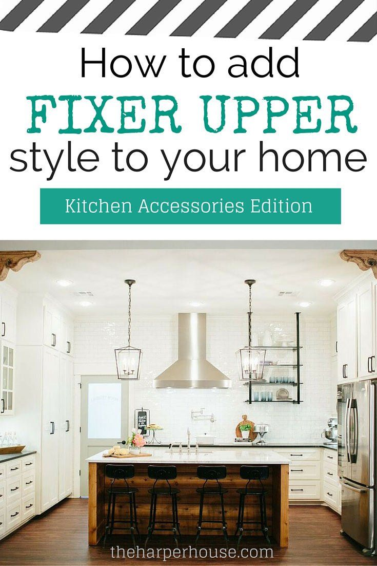 Find out where to awesome fixer upper kitchen accessories - 1000 Images About Fixer Upper Joanna Gaines Magnolia