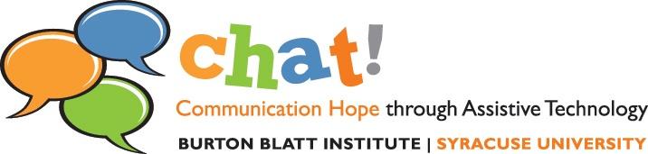 CHAT! Communication Hope Through Assistive Technology - Burton Blatt Institute at Syracuse University