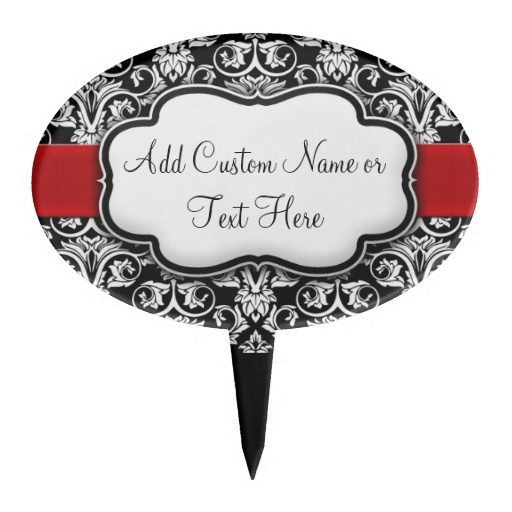 "CAKE TOPPERS ~ Black/White Damask Red Ribbon. Add a special touch to your favorite dessert with a custom oval cake topper. Customize this cake pick with a special message for a birthday, wedding, or anniversary. •4"" diameter."
